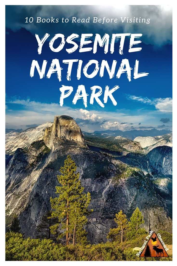 A visit to Yosemite is more than a visit to nature.  It is walk thru history.  Enhance your visit with 10 Books to Read Before Visiting Yosemite National Park  #yosemite #nationalpark #yosemiteNPS #bookstoread #reading #books #findyourpark #califorina #nationalparks #nationalparkobsessed #nationalparkgeek