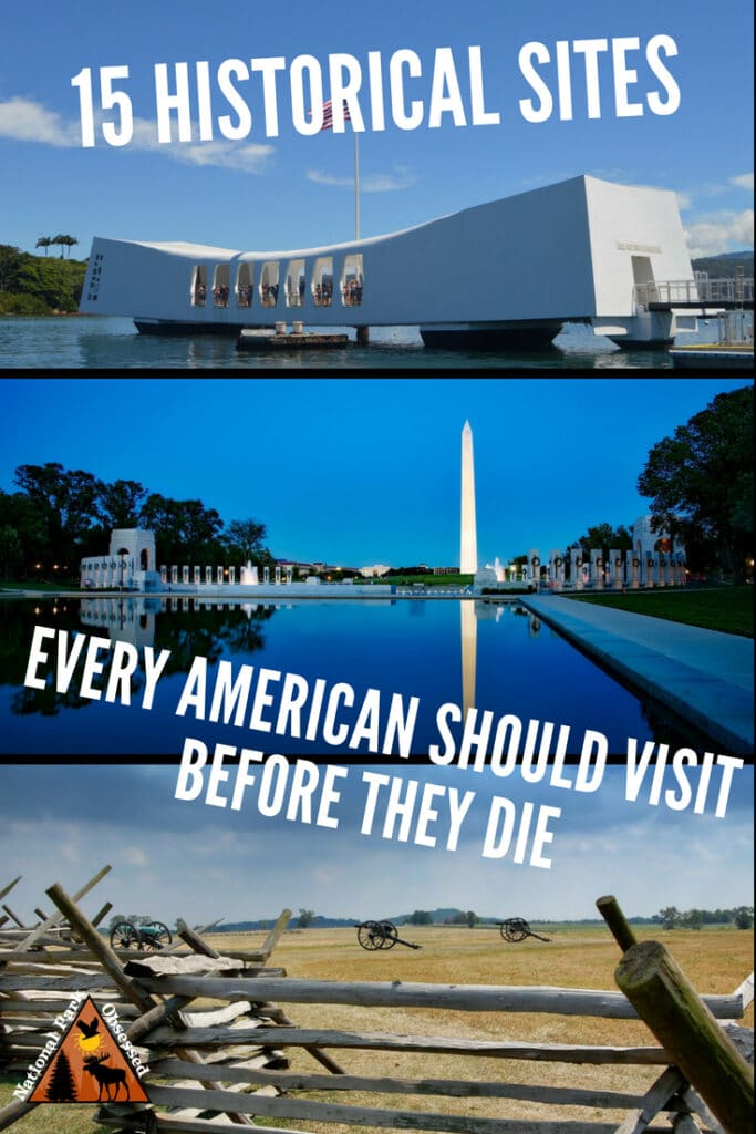 While the United States is a young country, it has a rich history. Every American should make it a point to visit these 15 #historicalsites before they die.   #findyourpark #nationalparkobsessed #nationalpark #nationalparks