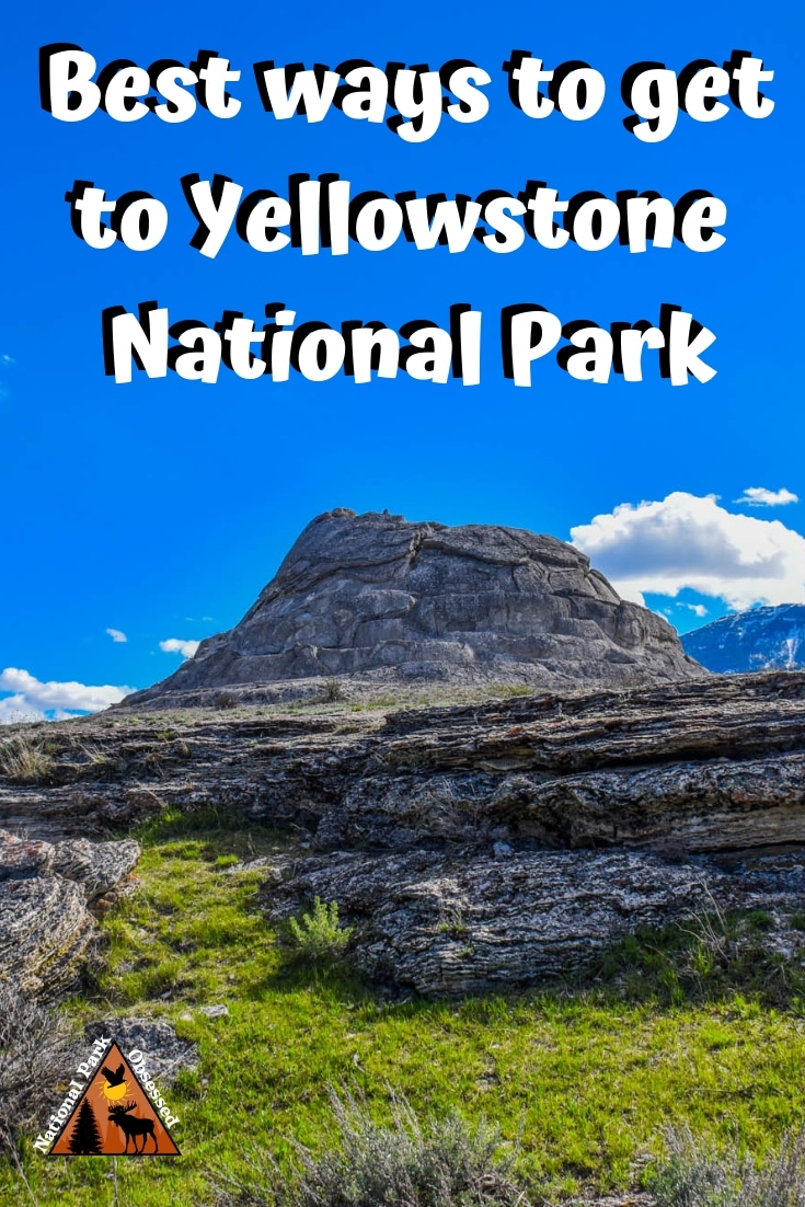 Planning a visit to Yellowstone but confused on how to get there?  Check out our how to get to Yellowstone National Park guide.  We break down all the ways to get to Yellowstone.   #nationalparks #nationalpark #yellowstone #yellowstonenps #wyoming #idaho #montana #nationalparkobsessed #findyourpark #nationalparkgeek
