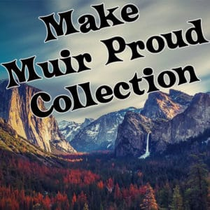 Make Muir Proud Collection