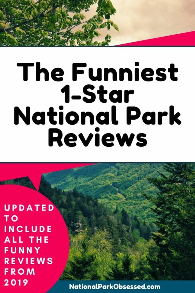 Ever wonder how non-outdoors people see the national parks?  TripAdvisor and Yelp gives them a perfect forum to share their experiences in the parks.    #nationalparks #nationalparkobsessed #nationalparks #findyourpark funny national park reviewsone-star reviews of national parksworst national parks