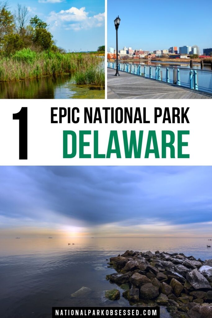 Looking to explore the national parks in Delaware? Here is a complete list of all Delaware National Parks.  delaware national parks / does delaware have a national park / parks in de/ national monuments in delaware