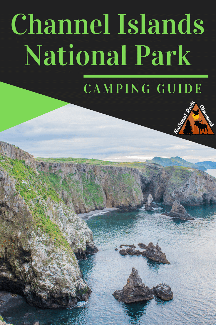 Planning on going camping in Channel Islands National Park? Confused about which campsite to pick. National Park Obsessed\'s Ultimate Guide is here to help.