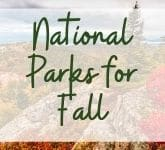 Best National Parks for Fall