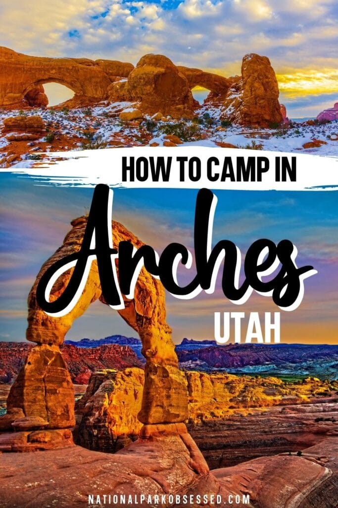 Are you considering camping in Arches National Park? Click HERE for the ultimate guide Arches Campgrounds and get ready for a Arches camping trip.   tent camping in arches national park arches national park campsites where to camp in arches national park campground arches national park camping camping at arches national park moab ut where to camp near arches national park campsites near arches national park devils garden campground arches national park